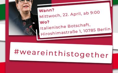 #WeAreInThisTogether vor der italienischen Botschaft Berlin – Mittwoch, 22.4, ab 9:00